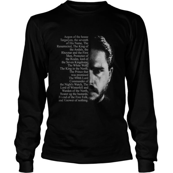 Jon Snow Aegon of the house Targaryen Longsleeve Tee