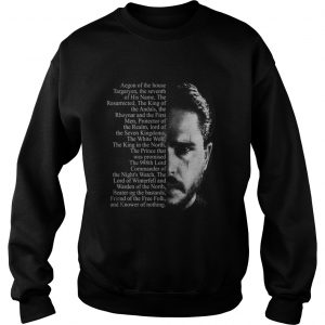 Jon Snow Aegon of the house Targaryen Sweatshirt