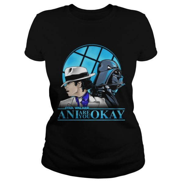 Starwalker ani are you okay ladies tee