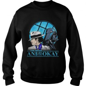 Starwalker ani are you okay sweatshirt
