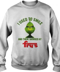 Grinch I used to smile and then I worked at Frys Sweater