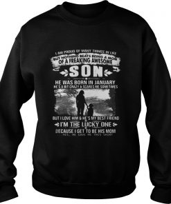 I am proud of many things in life but nothing beats being a mom son Sweat