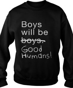 Boys Will Be Boys Good Humans Sweater