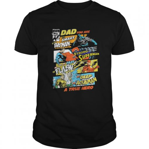 Dad You Are Smart As Batman As Strong As Superman Guys Tee