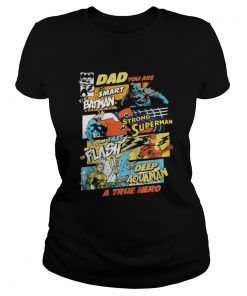 Dad You Are Smart As Batman As Strong As Superman Ladies Tee