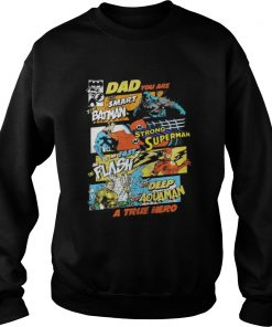 Dad You Are Smart As Batman As Strong As Superman Sweater