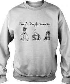 Im a simple woman I like yoga coffee and cat Sweater