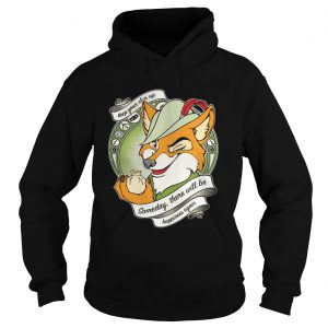 Robin Hood Keep your chin up someday there will be happiness again Hoodie