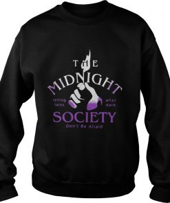 The Midnight Telling Tales After Dark Society Dont Be Afraid Sweater