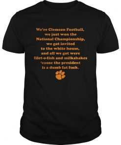 Were Clemson Football We Just Won The National Championship Guys Tee