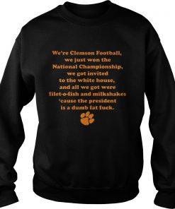 Were Clemson Football We Just Won The National Championship Sweater