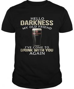 Beamish Hello Darkness My Old Friend I've Come To Drink With You Again Guys Tee