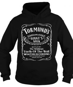 Tormunds gaints milk bottled by the wildings North of the wall Winter is coming Hoodie