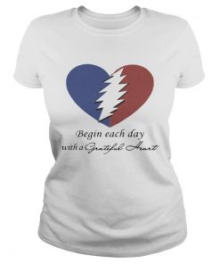 Begin Each Day With A Grateful Heart Ladies Tee