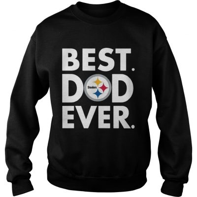 low priced bc2e5 1f86b Best Dad Ever Pittsburgh Steelers Father's Day Shirt