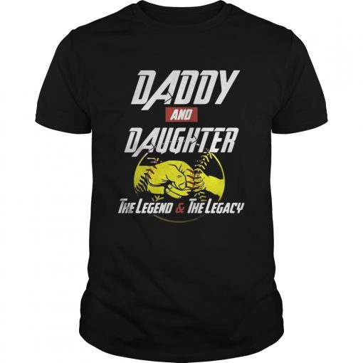 Daddy and daughter the legend and the legacy Unisex Shirt