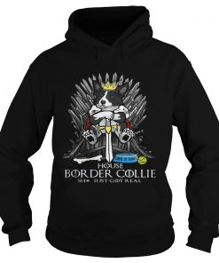 Game of Bones House Border Collie shit just got real Game of Thrones Hoodie