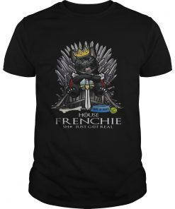 Game of Bones House Frenchie shit just got real Game of Thrones Unisex shirt