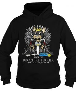 Game of Bones House Yorkshire Terrier shit just got real Game of Thrones Hoodie