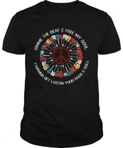 Hippie guitar gimme the beat and free my soul I wanna get lost in your rock and roll Unisex Shirt