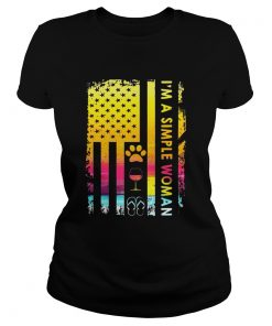 Im A Simple Woman Loves Dog Wine And Flip Flop Ladies Tee