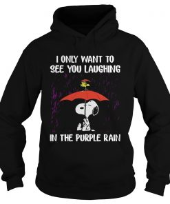 SnoopyI Only Want To See You Laughing In The Purple Rain Hoodie