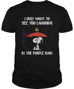 SnoopyI Only Want To See You Laughing In The Purple Rain Unisex Shirt