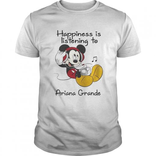 1560315683Happiness Is Listening To Ariana Grande Mickey T-Shirt Unisex
