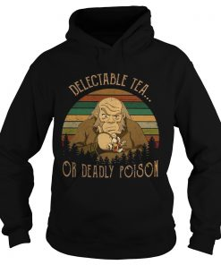 Delectable tea or deadly poison vintage  Hoodie