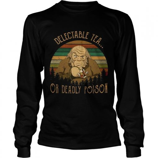 Delectable tea or deadly poison vintage  LongSleeve