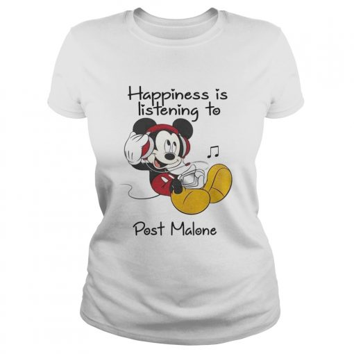 Happiness Is Listening To Post Malone Mickey TShirt Classic Ladies