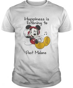 Happiness Is Listening To Post Malone Mickey TShirt Unisex