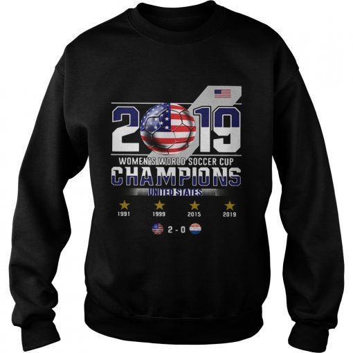 2019 Womens World Soccer Cup Champions United States  Sweatshirt