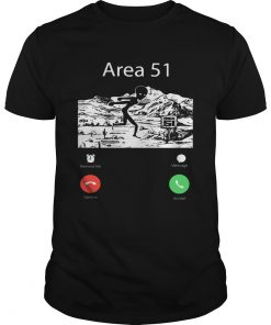 Alien Area 51 are calling shirt