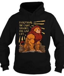Everything the light touches you can lift Mufasa Gymer  Hoodie