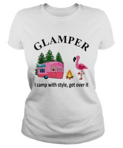 Flamingo camping Glamper I camp with style get over it  Classic Ladies