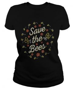 Save The BeesEnvironmentals And Nature  Classic Ladies