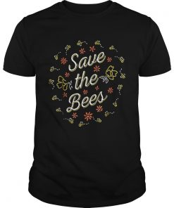 Save The BeesEnvironmentals And Nature  Unisex