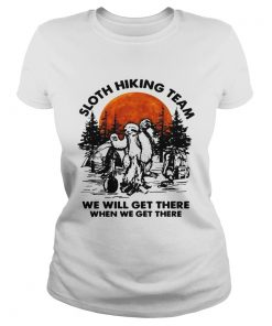Sloth hiking team we will get there when we get there camping  Classic Ladies