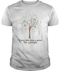 Tree every little thing gonna be alright  Unisex