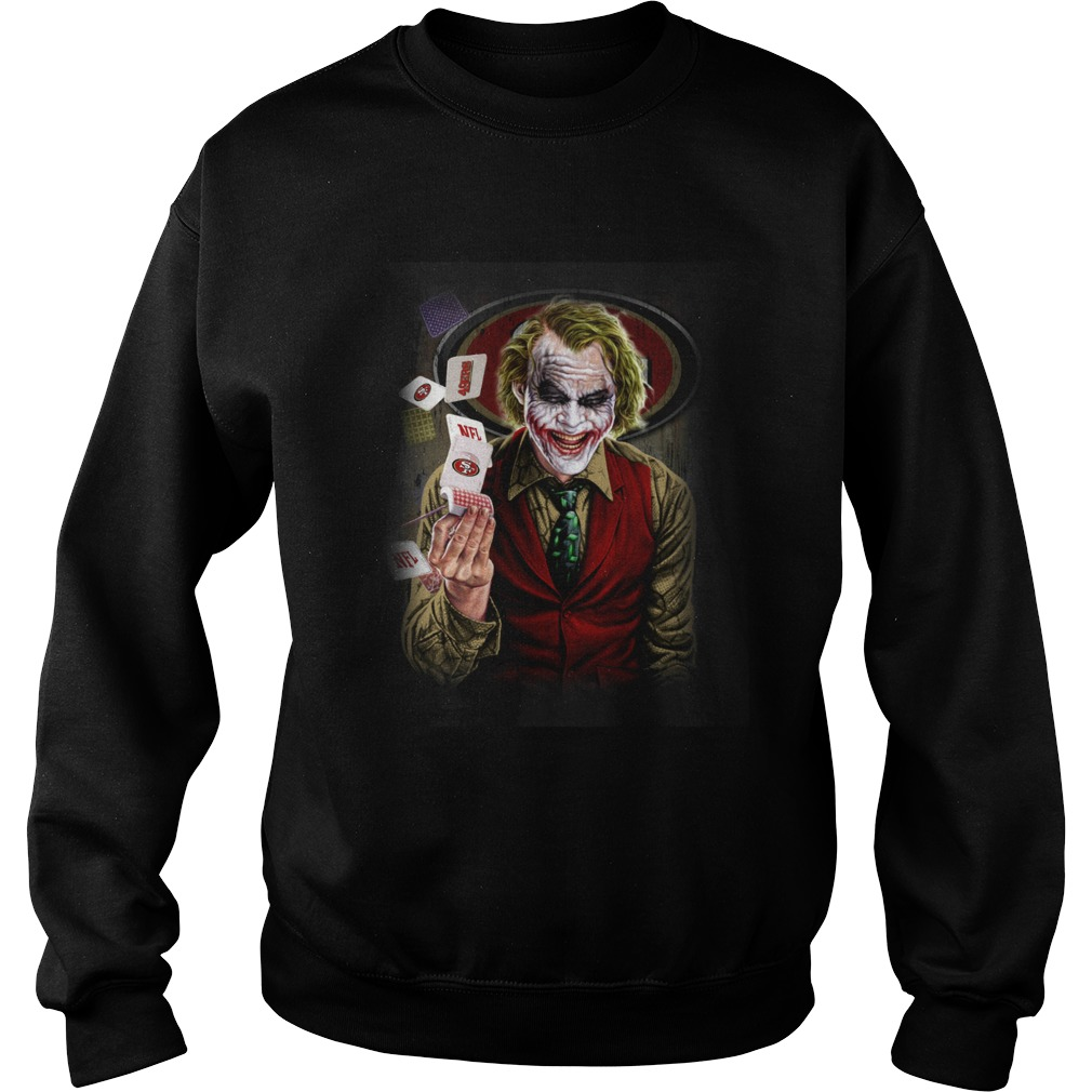San Francisco 49ers Joker Poker Shirt Sweatshirt
