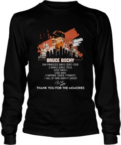 Bruce Bochy San Francisco Giants thank you for the memories  LongSleeve