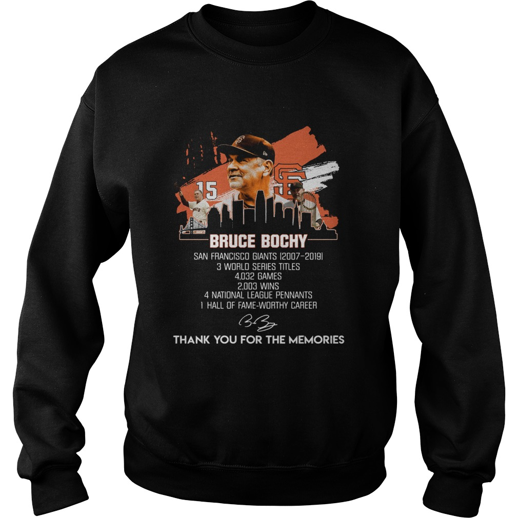 Bruce Bochy San Francisco Giants thank you for the memories Sweatshirt