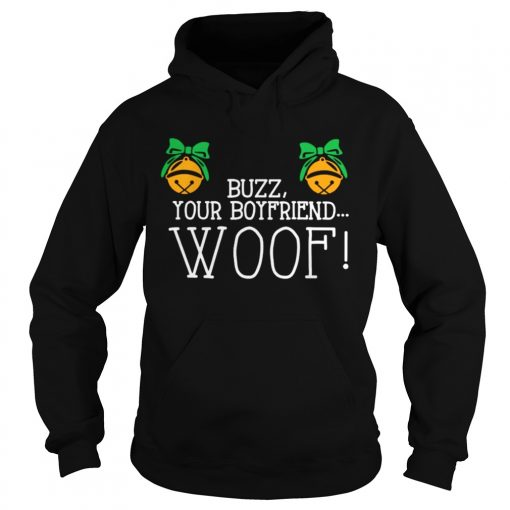 Buzz your boyfriend woof Christmas  Hoodie