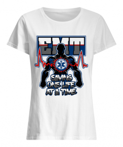 EMT Emergency Medical Technician Saving One Life at a time  Classic Women's T-shirt