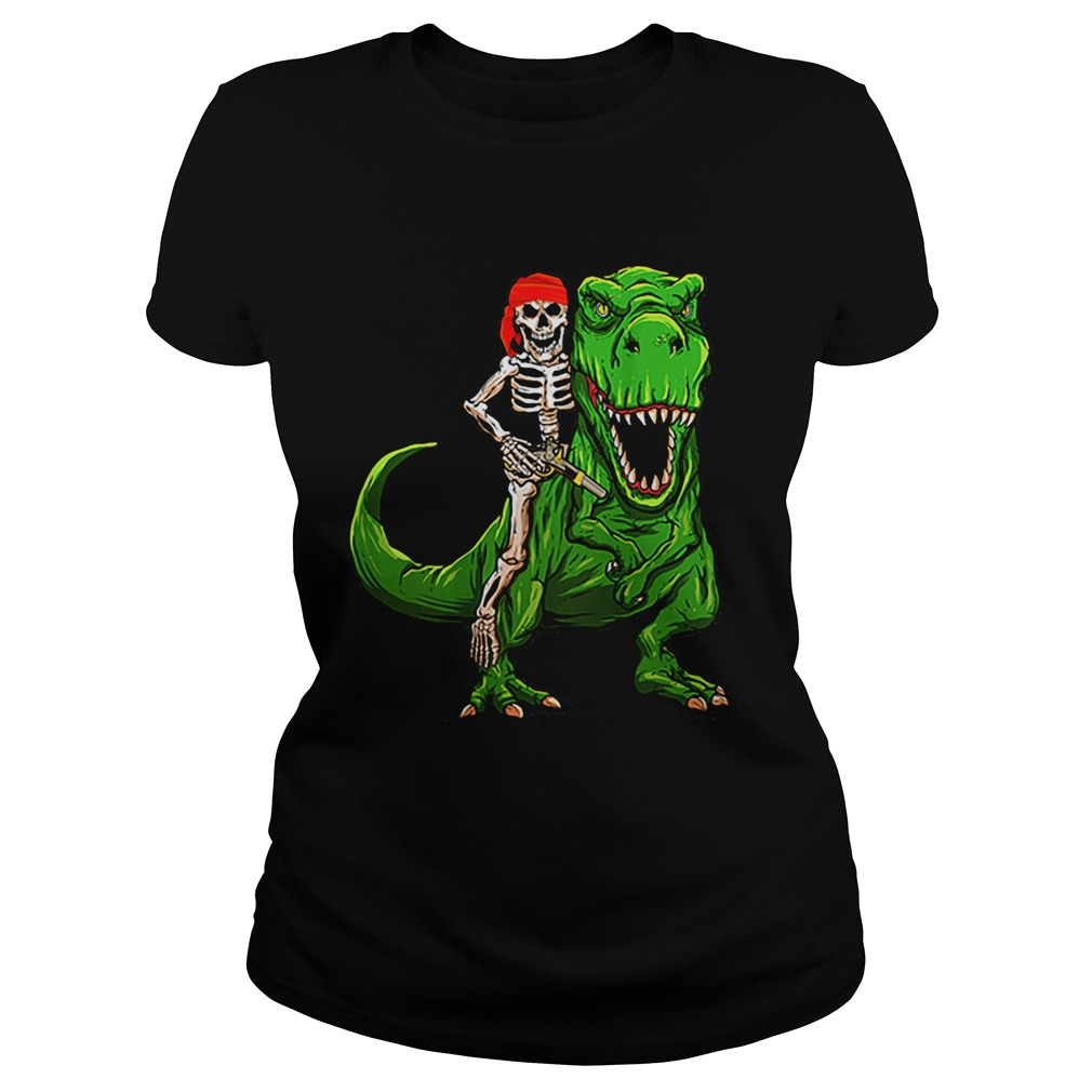 Funny Pirate Skeleton On T Rex Dinosaur Halloween Costume Gifts Classic Ladies