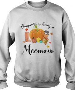 Halloween Pumpkin Happiness Is Being A Meemaw TShirt Sweatshirt