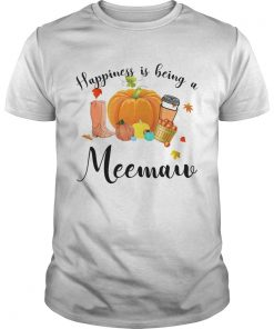 Halloween Pumpkin Happiness Is Being A Meemaw TShirt Unisex