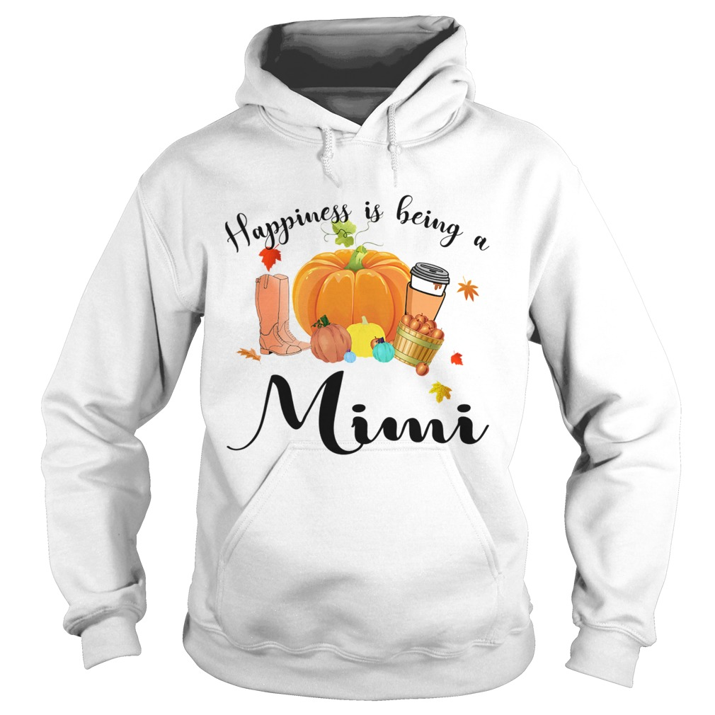 Halloween Pumpkin Happiness Is Being A Mimi TShirt Hoodie