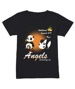 I believe There are angels among us Panda  Classic Women's T-shirt